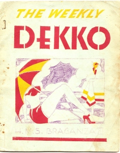 'The Weekly Dekko', a magazine produced by the service personnel of HMS 'Braganza', a naval establishment in Bombay, 1944.