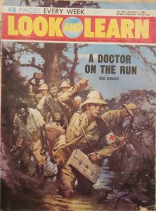 "War and empire in British popular culture: A story from the East African campaign during the First World War, ""Look and Learn"" magazine for children, 1973."